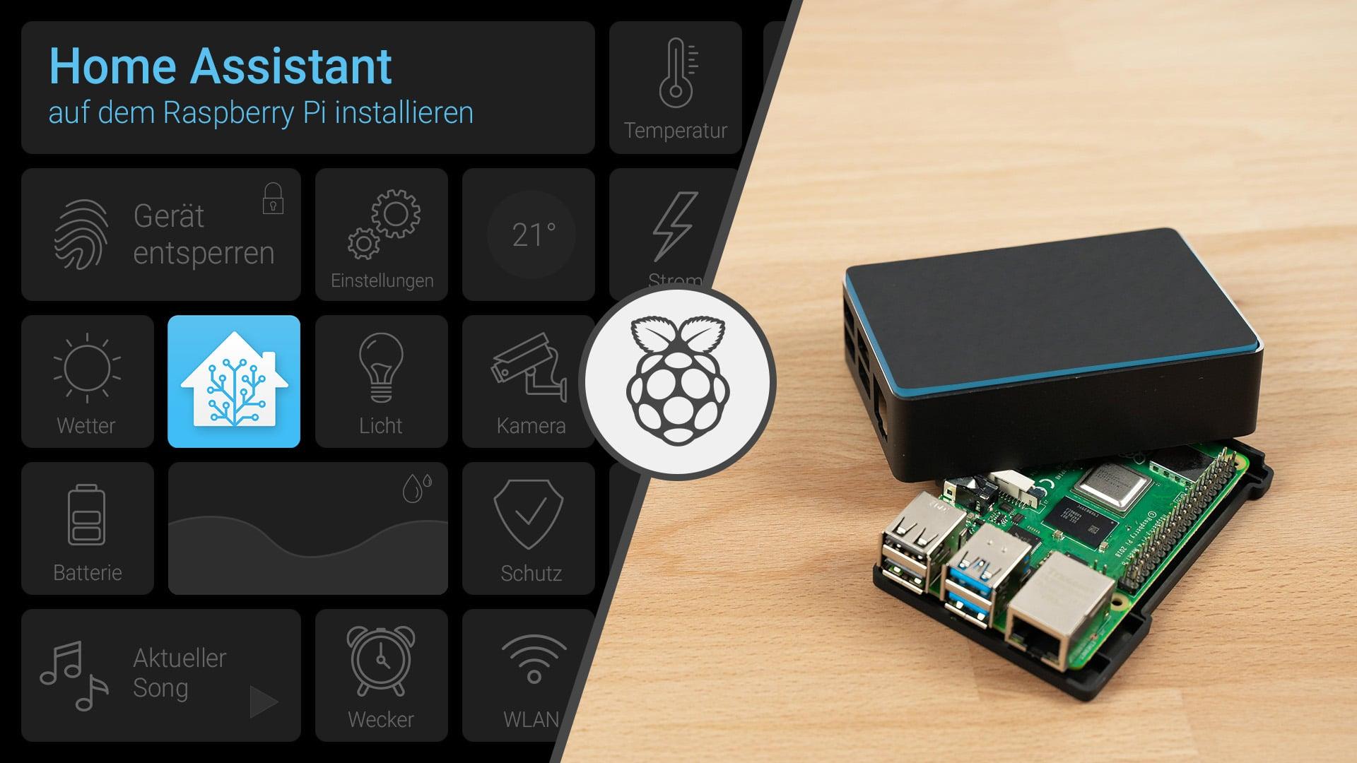 Home Assistant auf dem Raspberry Pi installieren - digitalewelt.at